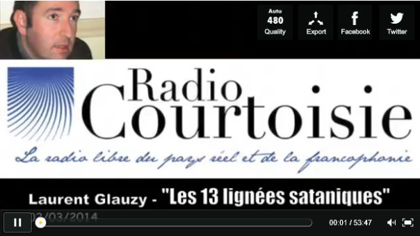 radio courtoisie laurent glauzy les 13 lignée sataniques