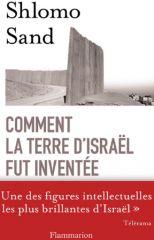 Sand_Shlomo_-_Comment_la_terre_d_Israel_fut_inventee_s
